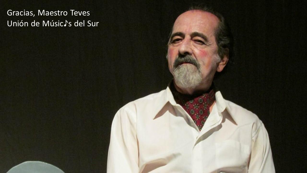 Gracias Maestro Teves